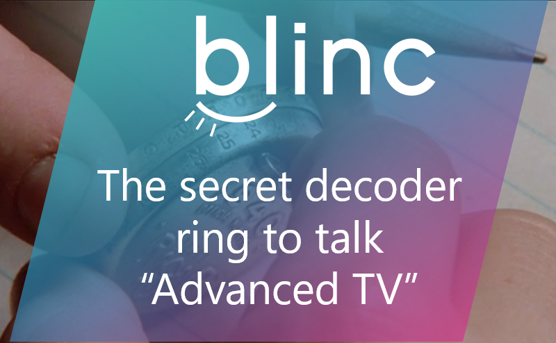 Advanced TV advertising 101 - Blinc Digital Group