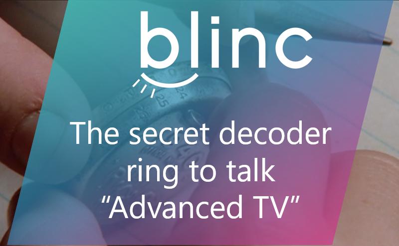 Advanced TV advertising 101 - Blinc Digital Group